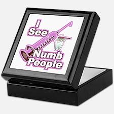 I See NUMB People! Hygienists Keepsake Box