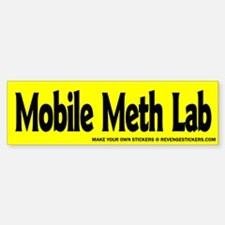 Mobile Meth Lab - Revenge Bumper Bumper Sticker
