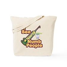 I See NUMB People! Dental Health Tote Bag