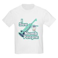 I See NUMB People! Dentist T-Shirt