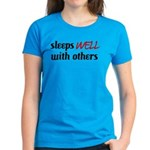 Sleeps Well With Others Women's Aqua T-Shirt