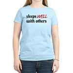 Sleeps Well With Others Women's Light T-Shirt