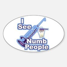 I See NUMB People! Novocaine Oval Decal