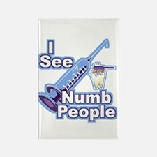 I See NUMB People! Novocaine Rectangle Magnet (100