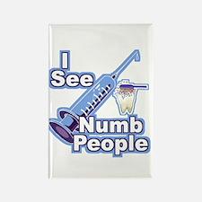 I See NUMB People! Novocaine Rectangle Magnet