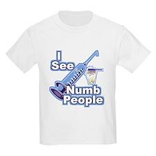 I See NUMB People! Novocaine T-Shirt