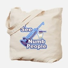 I See NUMB People! Novocaine Tote Bag