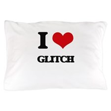I Love GLITCH Pillow Case