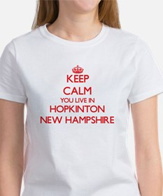 Keep calm you live in Hopkinton New Hampsh T-Shirt
