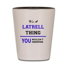 Cute Latrell Shot Glass