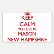 Keep calm you live in Mason New Hampshire Decal