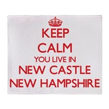 Keep calm you live in New Castle New Throw Blanket
