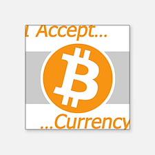 """I Accept Bitcoin Square Sticker 3"""" x 3"""""""