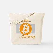 I Accept Bitcoin Tote Bag