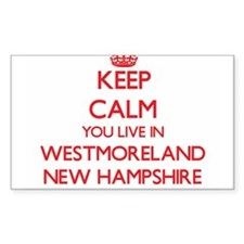 Keep calm you live in Westmoreland New Ham Decal