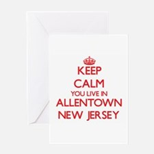 Keep calm you live in Allentown New Greeting Cards
