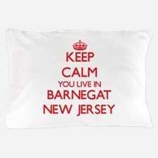 Keep calm you live in Barnegat New Jer Pillow Case