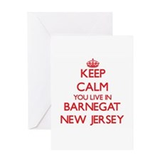 Keep calm you live in Barnegat New Greeting Cards