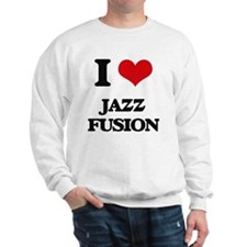 I Love JAZZ FUSION Sweatshirt