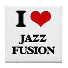 I Love JAZZ FUSION Tile Coaster