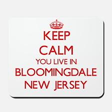 Keep calm you live in Bloomingdale New J Mousepad