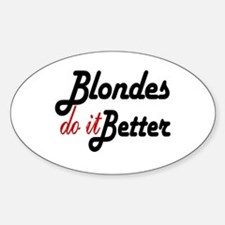 Blondes do it Better Oval Decal