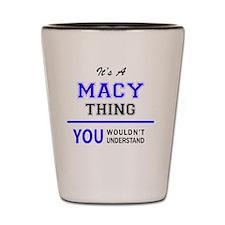 Cute Macy Shot Glass