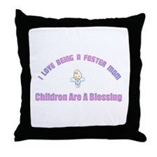 I LOVE BEING A FOSTER MOM Throw Pillow