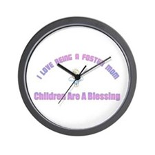 I LOVE BEING A FOSTER MOM Wall Clock