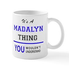 Cute Madalyn Mug