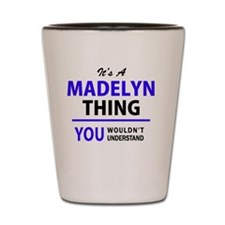 Unique Madelyn Shot Glass