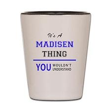 Cute Madisen Shot Glass