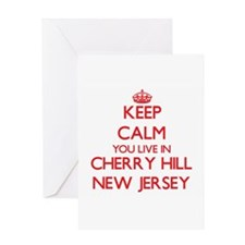 Keep calm you live in Cherry Hill N Greeting Cards
