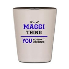 Cute Maggie Shot Glass