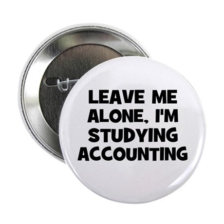Leave Me Alone, I'm Studying Button