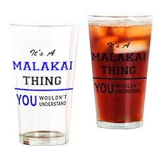 Funny Malakai Drinking Glass