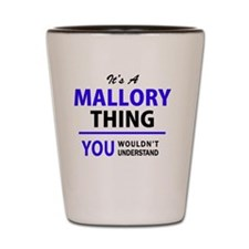 Funny Mallory Shot Glass