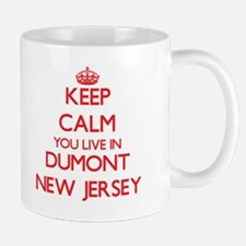 Keep calm you live in Dumont New Jersey Mugs