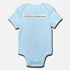 DIrt Magent Is My Middle Name Infant Bodysuit