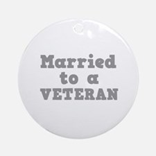 Married to a Veteran Ornament (Round)