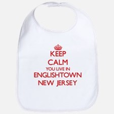 Keep calm you live in Englishtown New Jersey Bib
