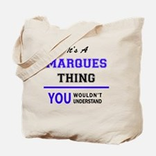 Cute Marques Tote Bag