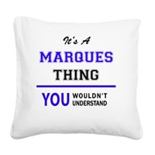 Cute Marques Square Canvas Pillow