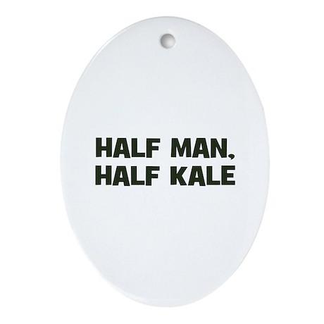 half man, half kale Oval Ornament