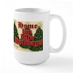 Home For The Holidays Large Mug