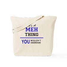 Funny Meh. Tote Bag