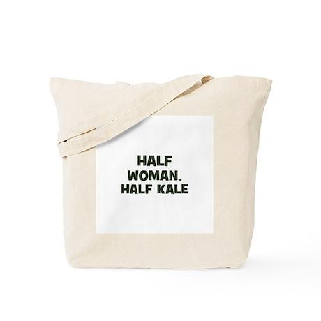 half woman, half kale Tote Bag