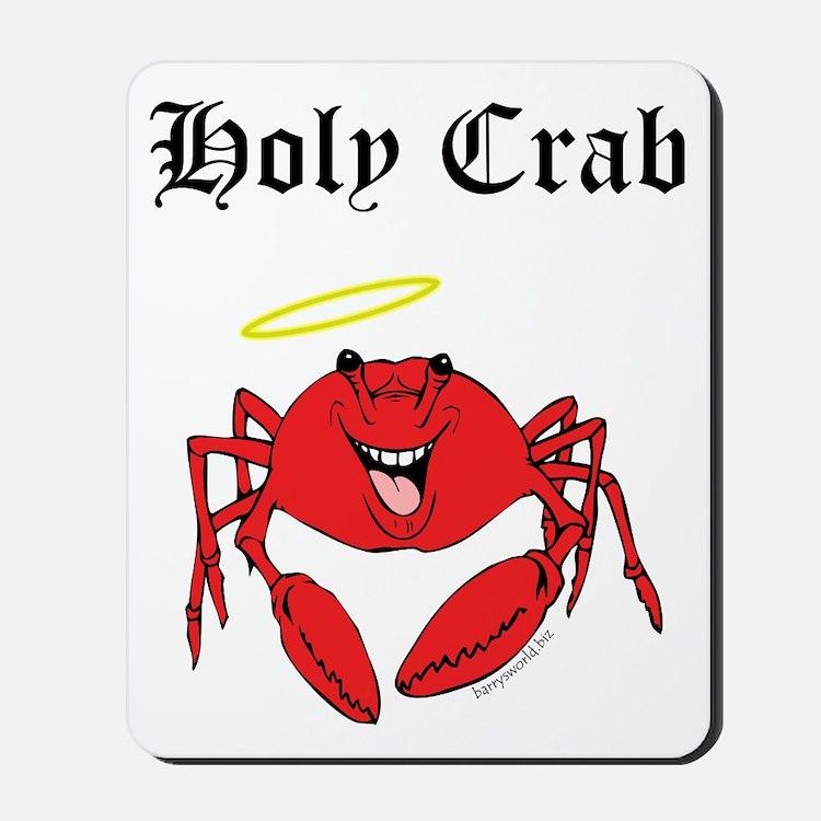 Holy Crab Mousepad