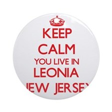 Keep calm you live in Leonia New Ornament (Round)