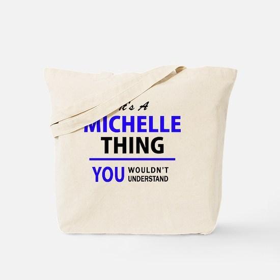 Cute Michelle Tote Bag